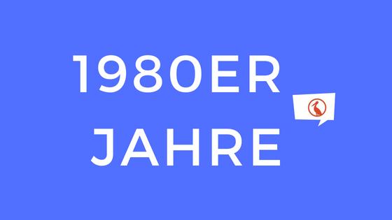 1980er Jahre