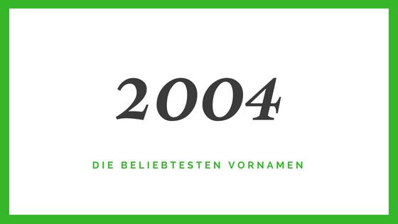 2004 Vornamen