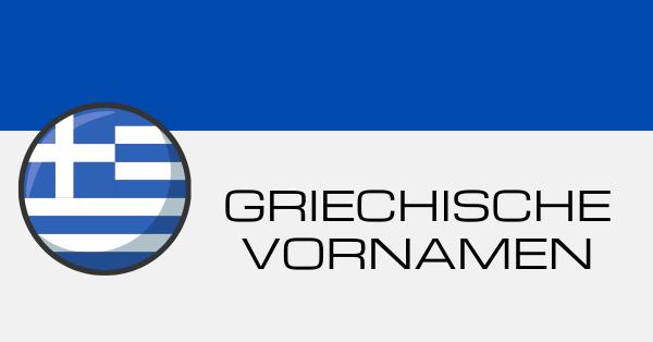Griechische Vornamen