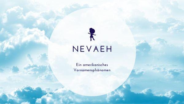 Vorname Nevaeh